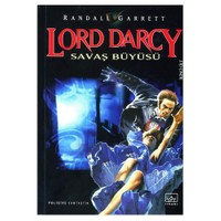 Lord Darcy - Savaş Büyüsü - Cilt 2