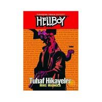 Hellboy 6.Cilt: Tuhaf Hikayeler Paranormal Vakalar Dedektiflifi