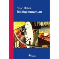 İdeoloji Kuramları - Sinan Özbek