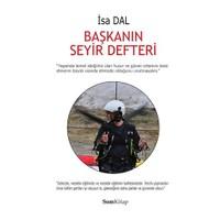 Başkanın Seyir Defteri-İsa Dal