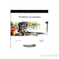 Traffico in centro -İtalyanca Okuma Kitabı Temel Seviye (A1-A2)