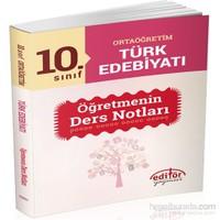 10. Sınıf Ortaöğretim Türk Edebiyatı Anlatım Öğretmenin Ders Notları