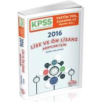Editör Kpss 2016 Lise Ve Ön Lisans Vaktim Yok Zamanım Az Diyenler İçin Hızlı Kpss