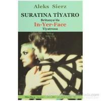 Suratına Tiyatro-Aleks Sierz