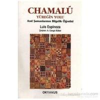 Chamalu Yüreğin Yolu And Şamanlarının Bilgelik Öğretisi