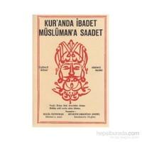 Kur''anda İbadet Müslüman''a Saadet - 3. Kitap