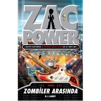Zac Power Serisi-23: Zombiler Arasında