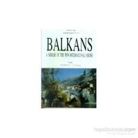 Balkans : A Mirror Of The New International Order