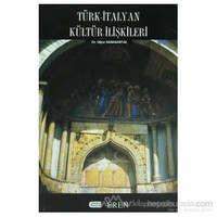 Türk - İtalyan Kültür İlişkileri