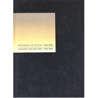 Modern Ve Ötesi: 1950 - 2000 / Modern And Beyond: 1950 - 2000