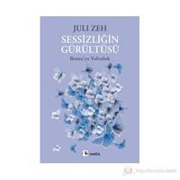 Sessizliğin Gürültüsü - (Bosna'Ya Yolculuk)-Juli Zeh