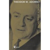 Negatif Diyalektik - Theodor W. Adorno