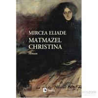 Matmazel Christina-Mircea Eliade