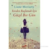 Yeniden Başlamak İçin Güzel Bir Gün-Liane Moriarty