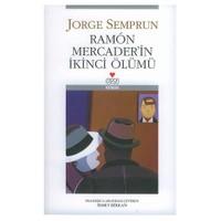 Ramon Mercader'in İkinci Ölümü
