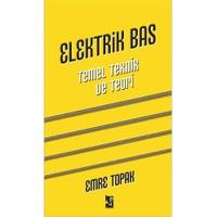 Elektrik Bas (Gitar): Temel, Teknik, Teori