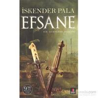 Efsane - Bir 'Barbaros' Romanı (Cep Boy) - İskender Pala