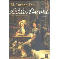 Lale Devri - M. Turhan Tan