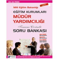 Dinamik MEB Eğitim Kurumları Müdür Yardımcılığı Tamamı Çözümlü Soru Bankası (2011)