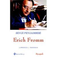 Sevgi Peygamberi Erich Fromm-Lawrence J. Friedman