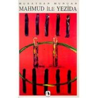 Mahmud İle Yezida - Murathan Mungan