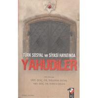 Türk Sosyal ve Siyasi Hayatında Yahudiler