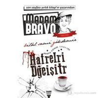 Madam Bravo - Harfleri Değiştir