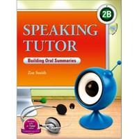 Speaking Tutor 2B +CD (Building Oral Summaries)