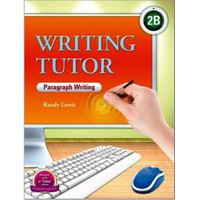 Writing Tutor 2B – Paragraph Writing - Randy Lewis