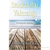 Stockholm Yalnızlığı - Bir Liman Lazım Şimdi Bana