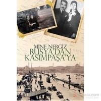 Rusya'Dan Kasımpaşa'Ya-Mine Nergiz