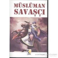 Müslüman Savaşçı-Sadık Tekin