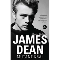 James Dean - Mutant Kral-David Dalton