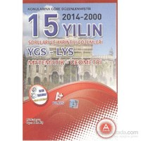 A Yayınları 15 Yılın YGS LYS Matematik Geometri Soruları ve Ayrıntılı Çözümleri