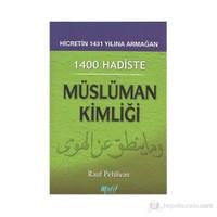 1400 Hadiste Müslüman Kimliği