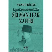 Selman-I Pak Zaferi - Yusuf Bilge