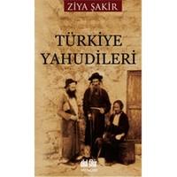 Türkiye Yahudileri - Ziya Şakir