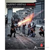 Gazeteci Gözüyle Direniş-Coşkun Aral