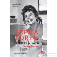 Dün, Bugün, Yarın - Bütün Hayatım-Sophia Loren