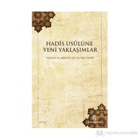 Hadis Usulüne Yeni Yaklaşımlar-Hamza B. Abdullah El-Melibari