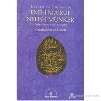 Kur'An Ve Sünnet'Te Emr-İ Ma'Ruf Nehy-İ Münker -Tarih Ve Siyasi Tahlil Açısından--Celalüddin El-Umeri