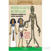 Mısırlılar Ve Mumyalar 3-Boyulu Tarih-Anita Ganeri
