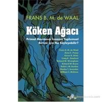 Köken Ağacı - Primat Davranışı İnsanın Toplumsal Evrimi İçin - Frans B. M. de Waal