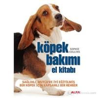 Köpek Bakımı El Kitabı - Sağlıklı, Mutlu ve İyi Eğitilmiş Bir Köpek için Kapsamlı Bir Rehber(Flexi K
