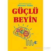 Güçlü Beyin - Ahmet Yıldız