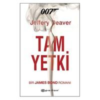 Tam Yetki - 007 Bir James Bond Romanı