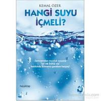 Hangi Suyu İçmeli?