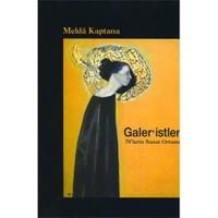 Galer'istler: 70'lerin Sanat Ortamı
