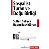 Sosyalist Turan ve Doğu Birliği