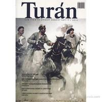 Turan - İlim, Fikir ve Siyaset Dergisi Sayı: 9